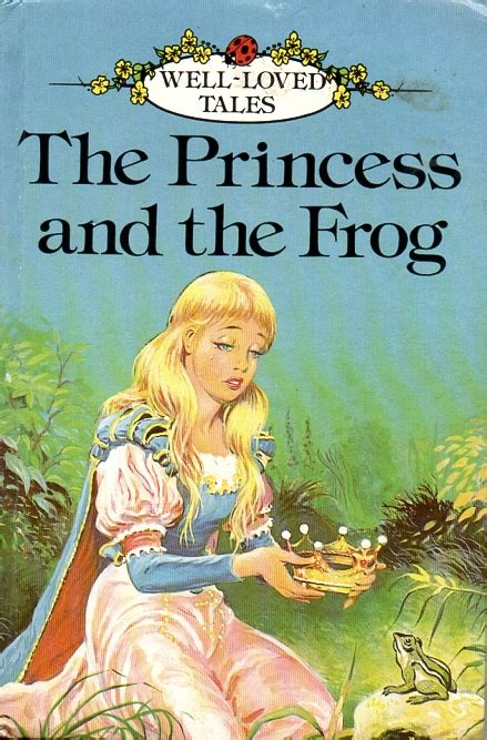 Princess And The Frog Ladybird Book Well Loved Tales The Princess Frog Book