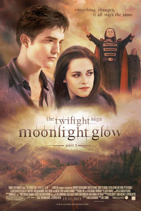 film up part 1 twilight moonlight glow poster by cylonka on deviantart