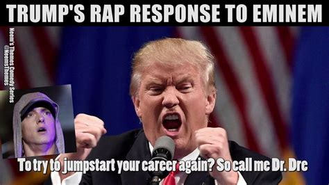 eminem youtube trump donald trump destroys eminem in rap battle after bet