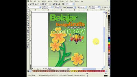 buat cover buku corel desain cover buku menggunakan coreldraw youtube