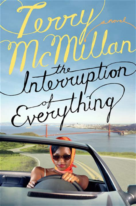 News The Interruption Of Everything the interruption of everything by terry mcmillan