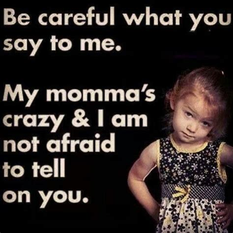 be careful what you be careful what you say to me pictures photos and images for facebook