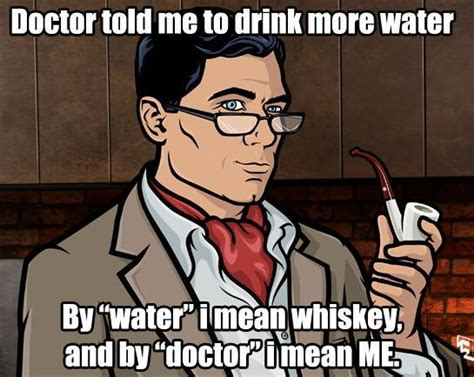 Drinking Water Meme - doctor told me to drink more water meme collection
