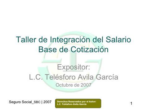 salario base de cotizacion 2016 integracion salario base de cotizacion imss 2016 factor