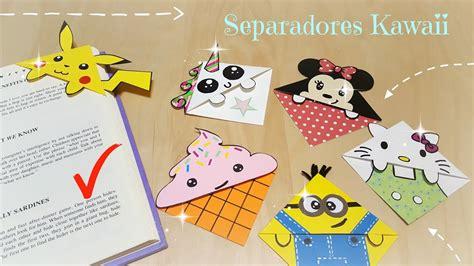 manualidades separadores kawaii para libros regreso a vero vi 6 separadores kawaii increibles youtube