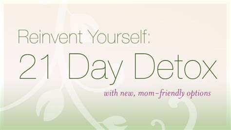 21 Day Detox Nbalance by Reinvent Yourself 21 Day Detox Find Your Balance With