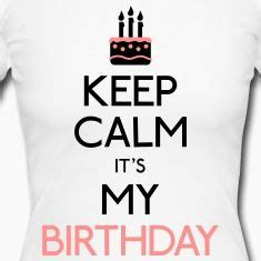 imagenes de keep calm hoy es mi cumpleaños m 225 s de 25 ideas incre 237 bles sobre mantenga la calma en