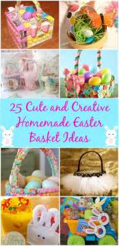25 cute and creative homemade easter basket ideas diy