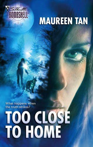 libro too close to home too close to home 2006 read online free book by maureen tan in epub txt