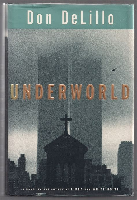 underworld don delillo 1997 19 best images about don delillo on peter 25th anniversary and penguin books