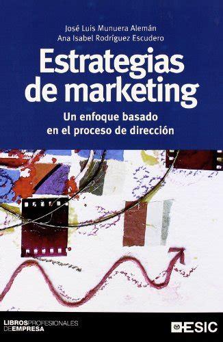 libro intemperie basado en estrategias de marketing un enfoque basado en el proceso de direcci 243 n p 250 blico libros