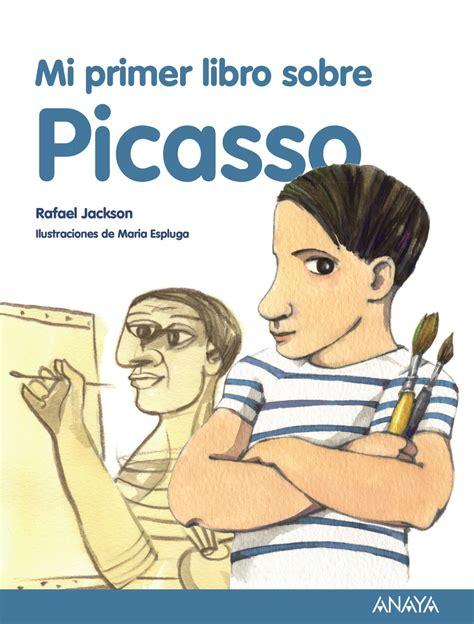 libro pablo picasso taschen basic mi primer libro sobre picasso anaya infantil y juvenil