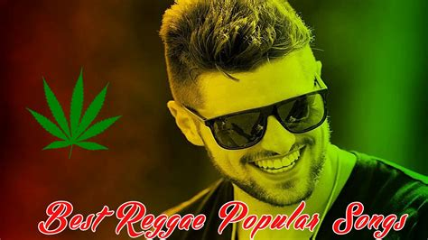best reggae best reggae popular songs 2017 reggae mix best reggae