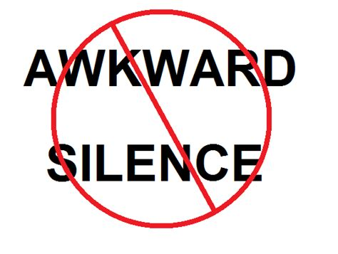 awkward silence how to avoid or handle an awkward silence