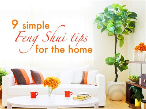 Design Tips For Your Home 9 Simple Tips To Feng Shui Your Home 9 Simple Feng Shui