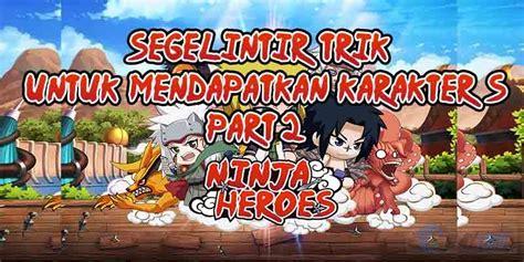 download game mod ninja heroes indonesia 2015 apakah core 2 bisa main ninja heroes basedroid