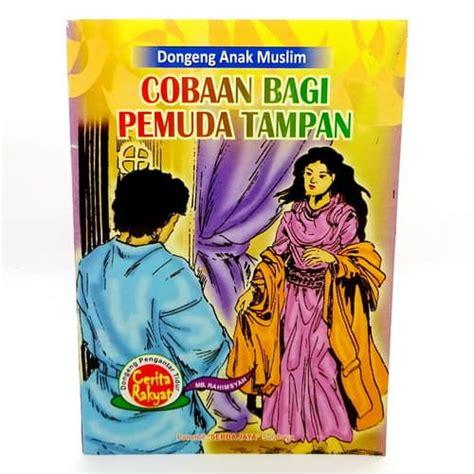 Buku Anak Dongeng Anak buku dongeng anak muslim bergambar pusaka dunia