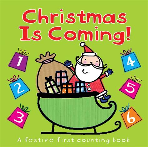 images of christmas is coming christmas is coming book by little bee books hannah