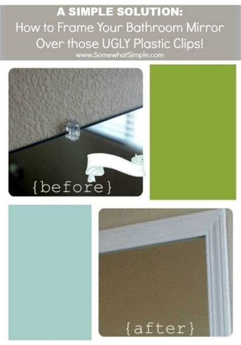 bathroom mirror clips frame your mirror that has plastic clips washers the