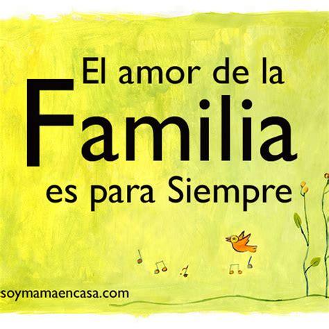 imagenes de amor para siempre el amor de la familia es para siempre amor familia www
