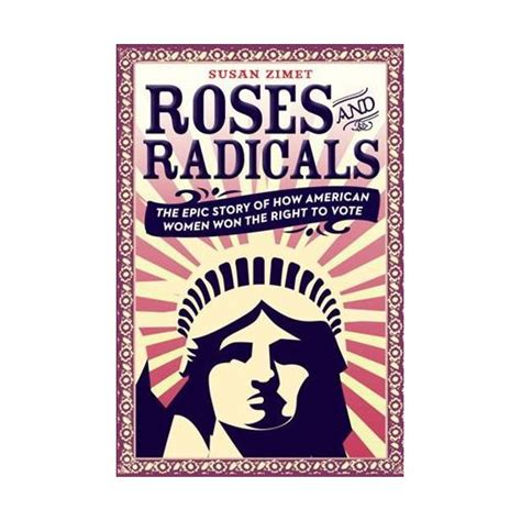 roses and radicals the epic story of how american
