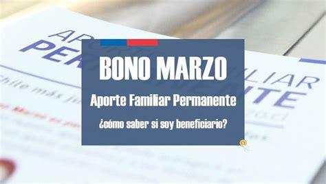 bono marzo 2016 aporte familiar permanente bono marzo bono marzo 2017 consulta si te corresponde cobrar el