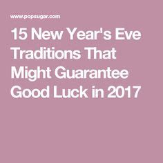 new year 2018 luck traditions new year s tradition spain