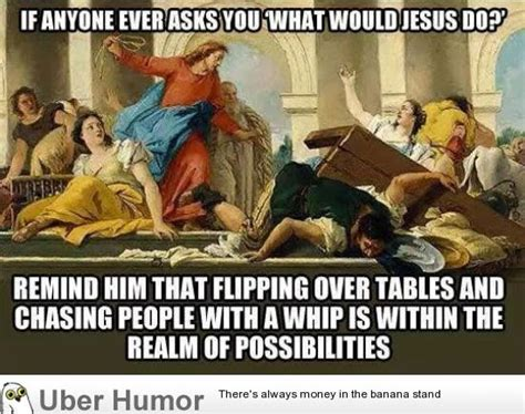 Wwjd Meme - quot what would jesus do quot funny pictures quotes pics