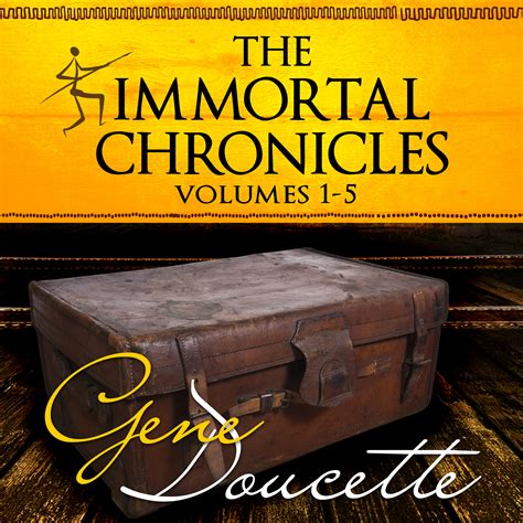 the frequency of aliens books the immortal chronicles in audio gene doucette