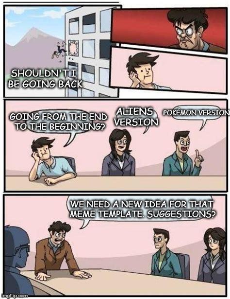 Boardroom Meeting Meme - suggestion meeting boardroom imgflip