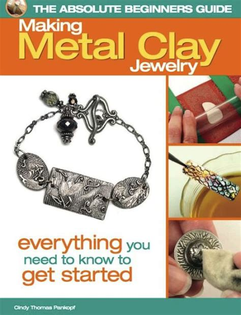 what do i need to make jewelry the absolute beginners guide metal clay jewelry