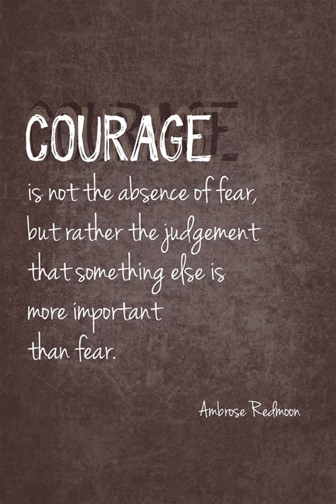 Courage Quotes Courage Quotes About Quotesgram