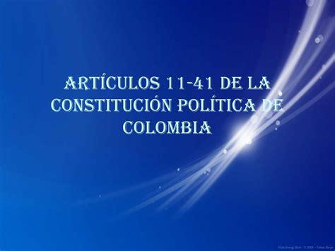 articulo 43 de la constitucion politica de colombia calam 233 o constitucion 11 41