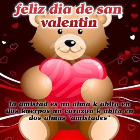 imagenes de amistad x san valentin mensajes para san valentin tarjetas im 225 genes para whatsapp