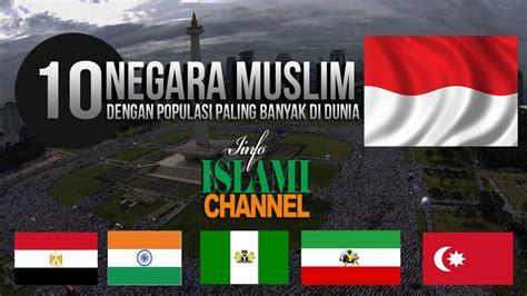 negara muslim terbesar  dunia kita  indonesia