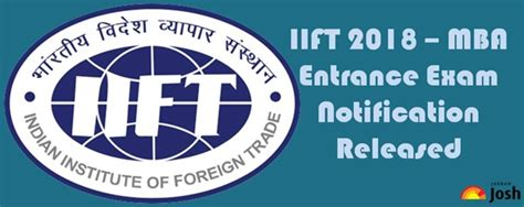 Up Mba Entrance 2018 by Iift 2018 Mba Ib Entrance Notification Released