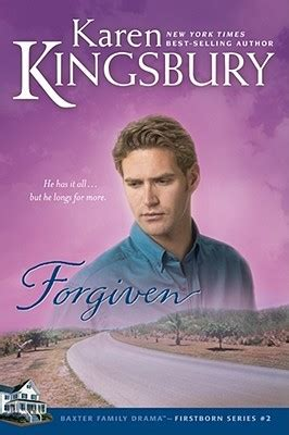 forgiven books forgiven firstborn 2 by kingsbury reviews