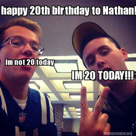 20th Birthday Meme - 20th birthday memes