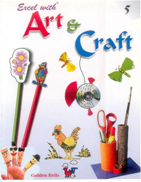arts and craft great new tips for your arts and crafts deborah griggs