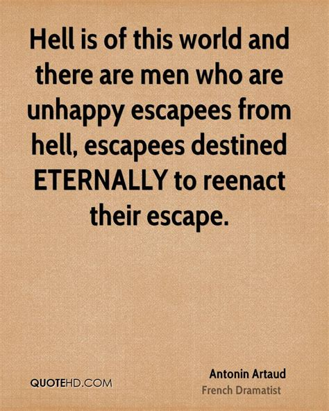 Is Hell By Various Authors antonin artaud quotes quotehd