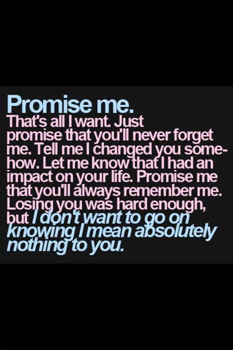 Promise Me promise me quotes