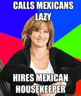 Lazy Mexican Meme - favorites of sheltering suburban mom meme 20 pics