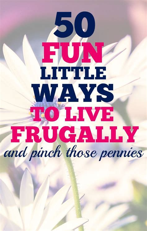Ways To Save Your Pennies by 50 Ways To Live Frugally Money Saving Money And