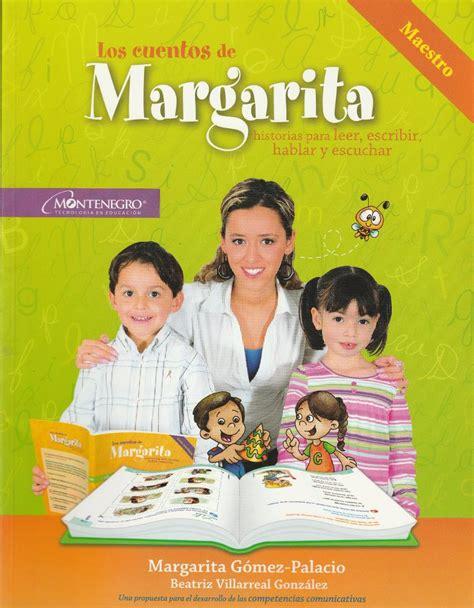 leer libro el maestro y margarita en linea los cuentos d margarita 3 176 preesc a 2 176 prim 195 00 en mercado libre