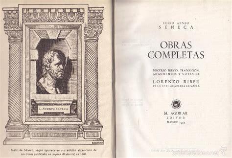 libro obras de sneca biblioteca lucio anneo s 233 neca obras completas madrid 19 comprar en todocoleccion 58198403