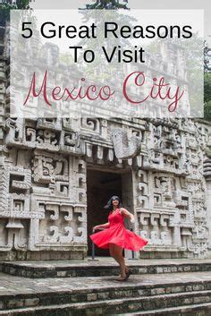 7 Reasons You Should Visit Mexico by 1000 Images About Travel Mexico On Mexico