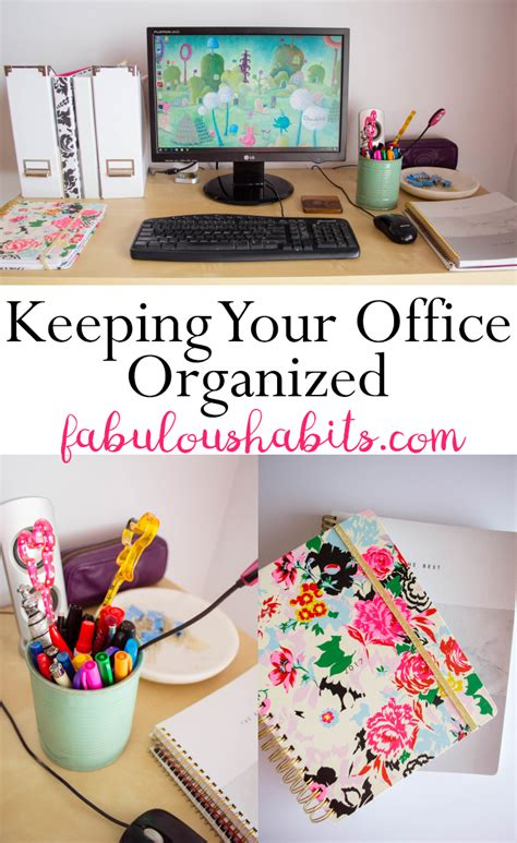 how to organize your office and keep it that way 5 ways to stay organized in the office