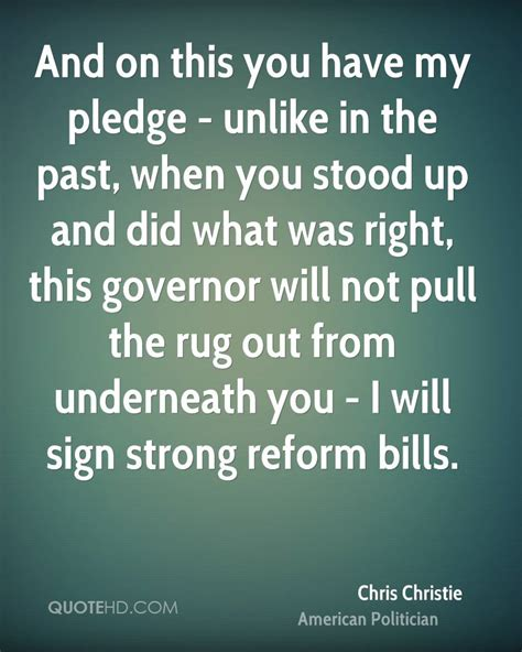 Pull The Rug Out From You by Chris Christie Quotes Quotehd