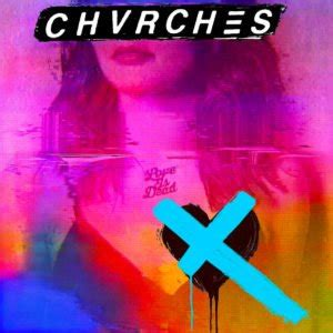 chvrches love  dead cd album