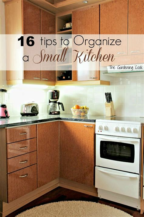 organizing a small kitchen organize small kitchen the gardening cook